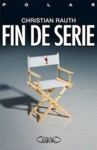 fin_de_serie-195x300 Christian Rauth dans Litterature