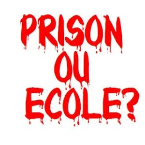 Prison ou école ? Ils ont choisi : construction de 24 000 places de prison, fermeture de plus de 1 500 classes ! dans Education nationale prison_ecole-300x300