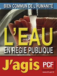 Comment Suez mène la bataille contre les partisans de la gestion publique de l'eau dans France Affiche_Eau_-_copie3