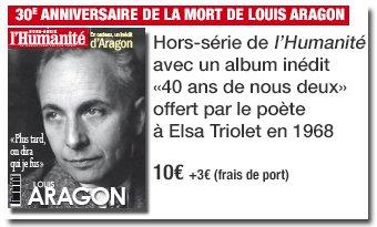 Hors-série de L'humanité : Louis Aragon : «Plus tard, on dira qui je fus» dans Culture aragon_1