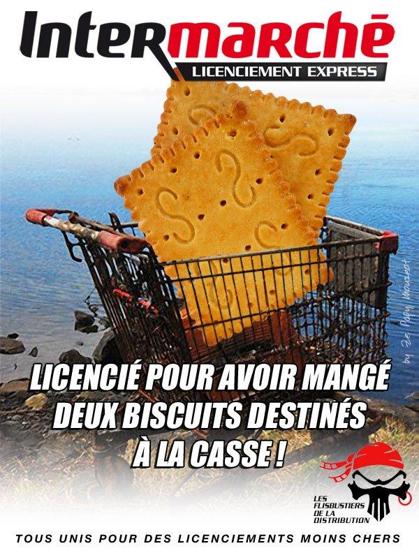 Intermarché Bressols (Tarn et Garonne) : licencié pour avoir grignoté deux biscuits ! dans CGT intermarche