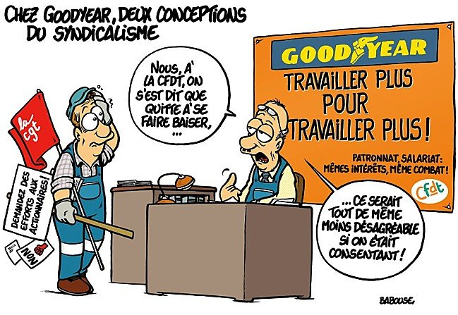 Goodyear : deux conceptions du syndicalisme dans Humour goodyear4