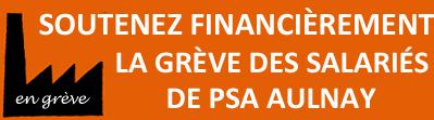 PSA Aulnay : 21 mois de luttes, 3ème mois de grève dans CGT soutienpsa