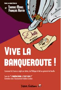Vive la banqueroute ! Entretien avec Frédéric Lordon dans ECONOMIE capturefakir
