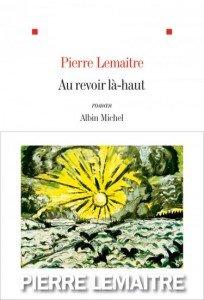 Pierre Lemaitre prix Goncourt 2013 pour