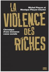 « La violence des riches atteint les gens  au plus profond de leur esprit et de leur corps » dans ECONOMIE pincon1-205x300